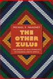 The Other Zulus, Michael R. Mahoney, 0822353091