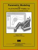 Parametric Modeling with Pro/ENGINEER Wildfire 3. 0, Shih, Randy, 158503309X