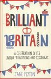 Brilliant Britain, Jane Peyton, 1849533091