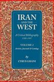 Iran and the West Vol. 2 : A Critical Bibliography, Ghani, Cyrus, 1933823097