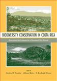 Biodiversity Conservation in Costa Rica : Learning the Lessons in a Seasonal Dry Forest, , 0520223098