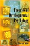 Theories of Development Psychology, Miller, Patricia H., 0716723093