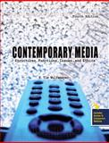 Contemporary Media : Structures, Functions, Issues and Ethics, Wulfemeyer, K. Tim, 0757553095