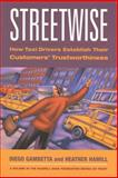 Streetwise : How Taxi Drivers Establish Customers' Trustworthiness, Gambetta, Diego and Hamill, Heather, 0871543095