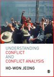 Understanding Conflict and Conflict Analysis, Jeong, Ho-Won, 1412903092