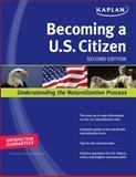 Kaplan Becoming a U. S. Citizen, Kaplan, 1419553097