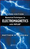 Numerical Techniques in Electromagnetics with MATLAB, Third Edition, Sadiku, Matthew N. O., 142006309X