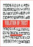 Violation of Trust, Hugo D. Menendez, 1477113096