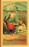 Fortune Teller and Dreamer's Dictionary, Madame Le Marchand, 1557093091