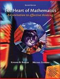The Heart of Mathematics : An Invitation to Effective Thinking, Burger, Edward B. and Starbird, Michael, 0470413093