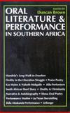 Oral Literature and Performance in Southern Africa, Brown, Duncan, 0821413090