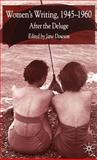 Women's Writing, 1945-1960 : After the Deluge, , 1403913099