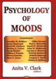Psychology of Moods, Clark, Anita V., 1594543097