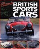 Classic British Sports Cars, Jon Pressnell, 1844253090