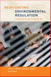 Reinventing Environmental Regulation : Lessons from Project XL, Marcus, Alfred A. Professor and Geffen, Donald A. Professor, 1891853090