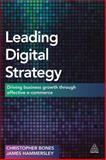 Digital Leadership : A Leadership Solution for Achieving Digital Business Goals, Bones, Chris and Hammersley, James, 0749473096