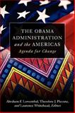 The Obama Administration and the Americas : Agenda for Change, , 0815703090