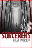 Sorcerers, Riley Morton, 1500613096