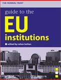 EU Institutions, Bolton, Rohan, 190340309X