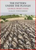 The Pattern under the Plough, George Ewart Evans, 1908213094