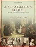 A Reformation Reader : Primary Texts with Introductions, Janz, Denis R., 0800663101