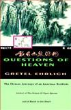Questions of Heaven, Gretel Ehrlich, 0807073105