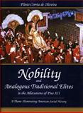 Nobility and Analogous Traditional Elites in the Allocutions of Pius XII, Plinio Correa de Oliveira, 0819193100