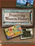 Preserving Western History, , 0826333109
