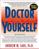 Doctor Yourself, Second Edition, Andrew Saul, 1591203104