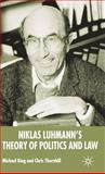 Niklas Luhmann's Theory of Politics and Law, King, Michael and Thornhill, Chris, 0333993101