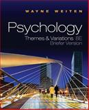 Psychology : Themes and Variations, Weiten, Wayne, 0495813109