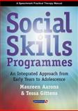 Social Skills Programmes : An Integrated Approach from Early Years to Adolescence, Aarons, Maureen and Gittens, Tessa, 0863883109