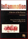 Inflammation : A Review of the Process, Trowbridge, Henry O. and Emling, Robert C., 0867153105