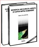 Biomedical and Surgical Aspects of Captive Reptile Husbandry, Fredric L. Frye, 089464310X