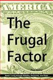 The Frugal Factor, Paul Scime, 0982063105