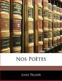 Nos Poètes, Jules Tellier, 1141423103