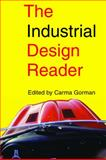 The Industrial Design Reader, , 1581153104