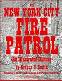 The New York City Fire Patrol, Arthur C. Smith, 1880683105