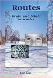 Routes : Brain and Mind Networks, Atad, Amit, 9659043104