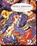 Hola Amigos, Ana C. Jarvis and Raquel Lebredo, 0618413103