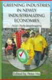 Greening Industries in Newly Industrializing Economies Asian-Style Leapfrogging, Ho, 0710313101