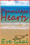 Penniless Hearts, Eve Gaal, 1481913107
