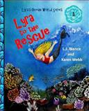 Lyra to the Rescue, L. J. Nance, 1493583107