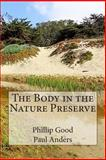 The Body in the Nature Preserve, Phillip Good and Paul Anders, 1495943100