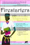 Firestarters, Dale V. Salvaggio Bradshaw and Kelly E. B. Beatty, 1593573103