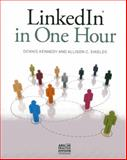 LinkedIn in One Hour, Dennis Kennedy and Allison C. Shields, 162722310X