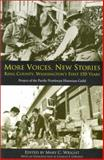 More Voices, New Stories : King County, Washington's First 150 Years, Wright, Mary C., 0295983108