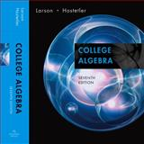 College Algebra, Hostetler, Robert P. and Larson, Ron, 0618643109