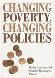 Changing Poverty, Changing Policies, Cancian, Maria and Danziger, Sheldon, 0871543109