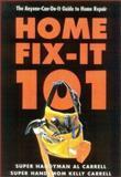 Home Fix-It 101 9780878333103